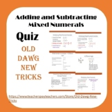 Math: Adding and Subtracting Mixed Numerals Quiz