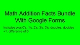 Math Addition facts with google forms