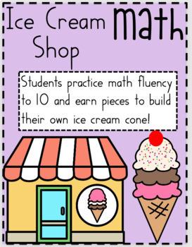 Math Addition Fluency Missing Addends: Ice Cream Shop Math!