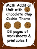 Math Addition Fun Unit with Chocolate Chip Cookie Theme - 58 pages