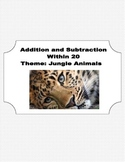 Math Addition & Subtraction Within 20 Worksheets-Beautiful Jungle Animal Theme