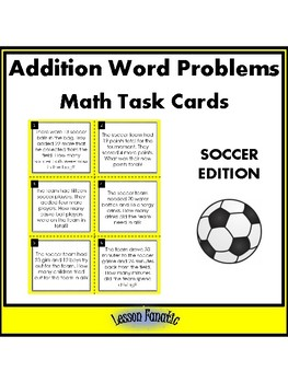 Addition Word Problem Math Task Cards: Soccer Edition