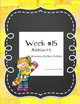 Math Week #15 Addition #'s 1-5