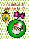 Math Addition to 10 Christmas Edition