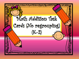 Math Addtition Task Cards (K-2) No Regrouping