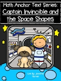 Math Anchor Text Series-Captain Invincible and the Space Shapes