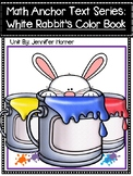 Math Anchor Text Series-White Rabbit's Color Book