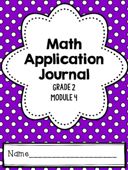 Math Application Journal - Module 4 - 2nd Grade