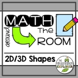 Math Around the Room - 2D & 3D Shapes