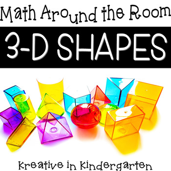 Math Around the Room- 3-D Shapes