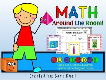 3D shapes: Math Around the Room