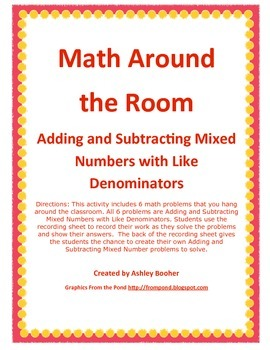 Math Around the Room - Adding & Subtracting Mixed Numbers with Like Denominators