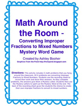 Math Around the Room Mystery Game-Converting Improper Fractions to Mixed Numbers