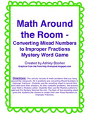 Math Around the Room Mystery Game-Converting Mixed Numbers to Improper Fractions