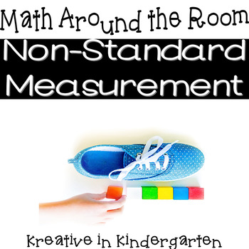 Math Around the Room-Non-Standard Measurement