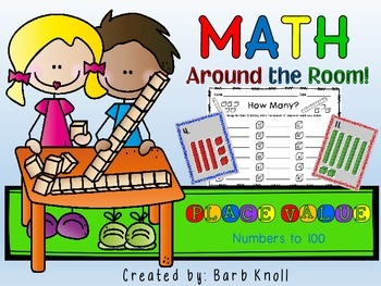 Place Value to 100: Math Around the Room
