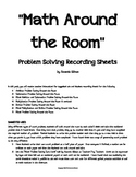 Math Around the Room Problem Solving Recording Sheets