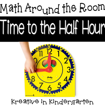 Math Around the Room-Time to the Half Hour
