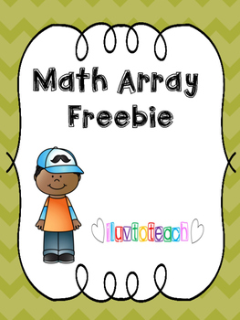 Math Arrays Freebie