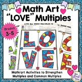 Math Art Multiples & Common Multiples Math Center with 5 D