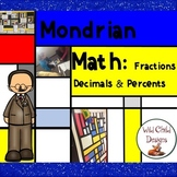Math & Art Project-Based Learning: Piet Mondrian, Fractions, Decimals & Percents