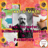 Math & Art Project-Based Learning: Monet, Perimeter, Area,& Metric Measurement