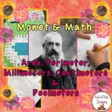 Math & Art Project-Based Learning: Monet, Perimeter, Area,& Metric Measurement