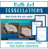Math Art Tessellations video lesson and activity pack K-8