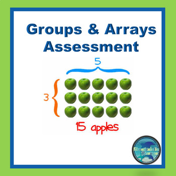 Math Assessment - Groups and Arrays