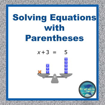 Math Assessment Solving Equations with Parentheses