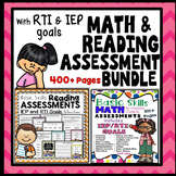 Math Assessment: and Reading Assessment: Bundle