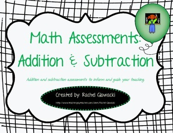 Math Assessments: Addition & Subtraction