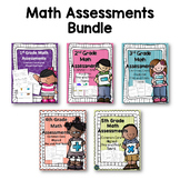 Math Assessments Bundle (1st, 2nd, 3rd, 4th, and 5th grade)