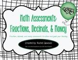 Math Assessments: Fractions, Decimals, & Money