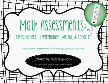 Math Assessments: Measurement-Temperature, Weight, & Capacity