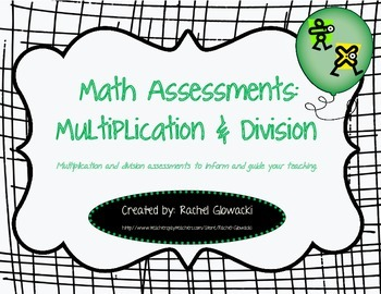Math Assessments: Multiplication & Division