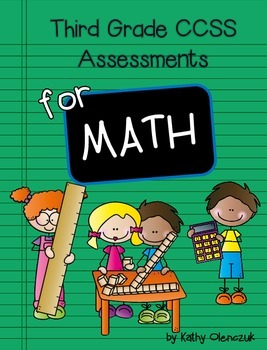 Third Grade Common Core - Math Assessments for Every Standard