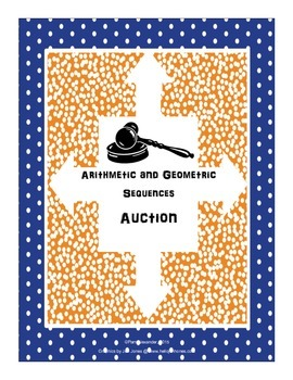 Math Auction:  Geometric and Arithmetic Sequences