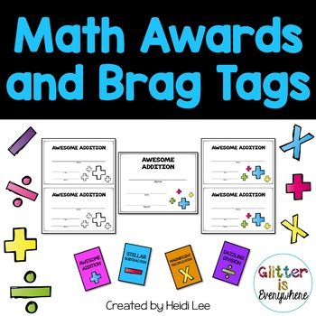 Math Awards and Brag Tags: A GROWING Bundle for all grades!