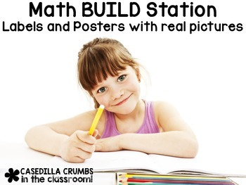 Math BUILD Station Labels and Posters with Real Photos