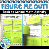 Math Back to School Activity Figure Me Out