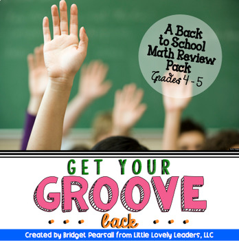 Math Back to School Basic Concepts Pack: Get Your Groove Back