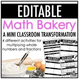 Math Bakery - A Mini Classroom Transformation   EDITABLE