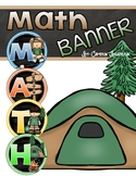 Math Banner Classroom Decoration Bulletin Board Camping Camp Out Theme