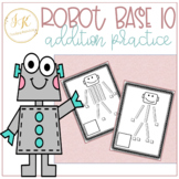 Math Base Ten Robots! Units (ones) & Rods (tens)