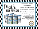 Math Bell Ringers-Equivalents/Compare/Order Fractions & Decimals
