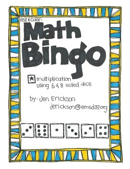 Math Bingo:  Multiplication (using 6 & 8 sided dice)