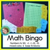 Math Bingo with addition and subtraction, coins, and base 10 blocks to 120