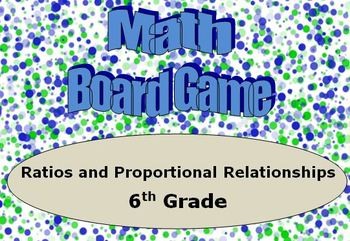 Math Board Game 6th Grade - Ratios and Proportional Relationships (6.RP)