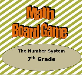 Math Board Game 7th Grade - The Number System (7.NS)